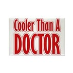 Cooler Than A Doctor Rectangle Magnet