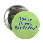 Today is my Birthday Button