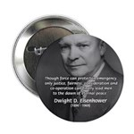 Peace and Justice Eisenhower Button