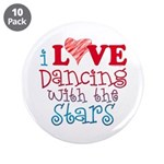 "I Love Dancing With the Stars 3.5"" Button (10 pack"