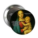 "Raphael Madonna Painting 2.25"" Button (100 pack)"